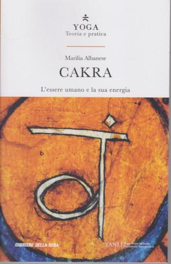Yoga - Teoria e pratica - Cakra - - n. 9 -  settimanale - 154  pagine