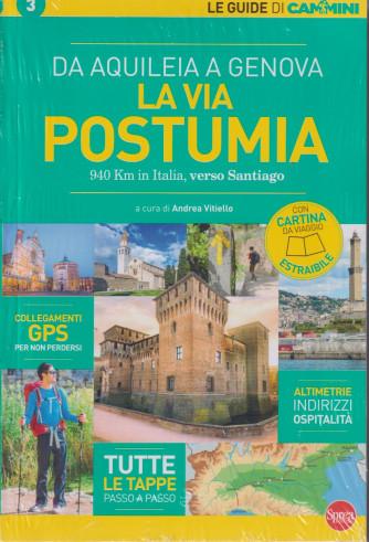 Le guide di Cammini -La via Postumia - n. 3 - bimestrale - novembre - dicembre 2021