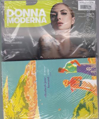 Donna Moderna + Il libro  di Elizabeth Jane Howard - Le mezze verità -      n. 36 - 19/8/2021 - settimanale - rivista + libro -