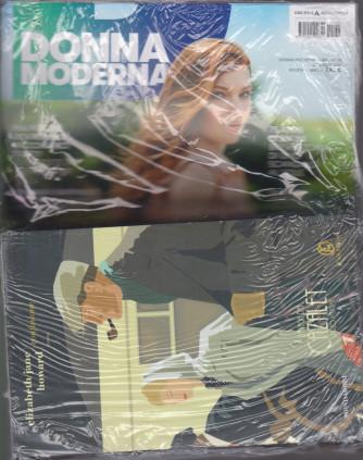 Donna Moderna + Il libro di Elizabeth Jane Howard -Confusione . La saga dei Cazalet - n. 33 - 29/7/2021 - settimanale - rivista + libro -