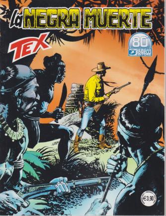 Tex - La negra muerte - n. 723 - 7 gennaio 2021 - mensile
