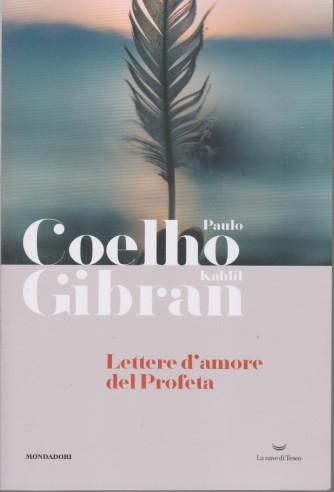 I Libri di Sorrisi 2 - n. 21 - Paulo Coelho -Lettere d'amore del Profeta - 13/4/2021- settimanale  - 110  pagine - copertina flessibile