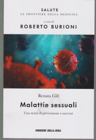 Salute - Malattie sessuali - Renata Gili - a cura di Roberto Burioni -  n.13 - settimanale - 136  pagine