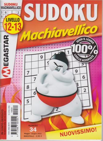 Sudoku Machiavellico - Liv.12-13 - n. 34 - bimestrale -maggio - giugno 2021