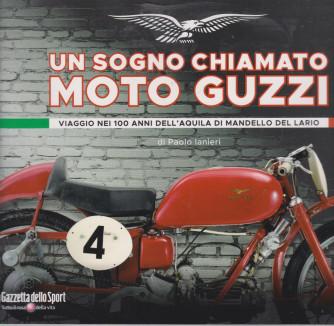 Un sogno chiamato Moto Guzzi - di paolo Ianieri