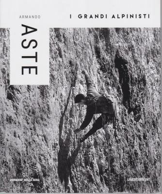 I grandi alpinisti -Armando Aste - n. 24 - settimanale