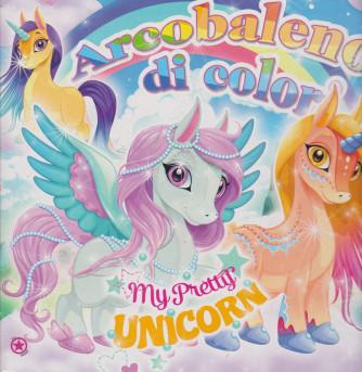 Arcobaleno di colori -My Pretty Unicorn - n. 4 - bimestrale - aprile - maggio  2021