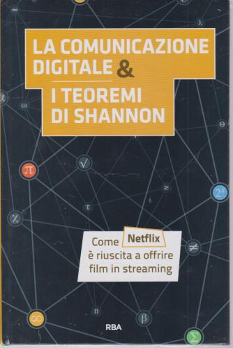 La  matematica che trasforma il mondo  -La comunicazione digitale & i teoremi di Shannon -   n. 19 - settimanale -21/5/2021 - copertina rigida