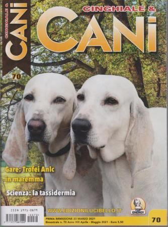 Cinghiale & Cani - n. 70 -23 marzo 2021 - bimestrale