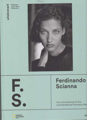 Visionari -I geni della fotografia - Ferdinando Scianna n. 10 - copertina rigida