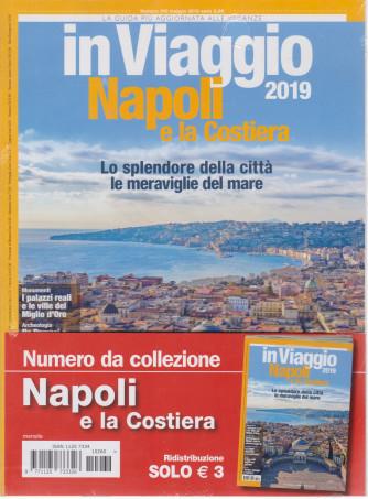 In Viaggio 2019 -Napoli e la Costiera - n. 260 - maggio 2019 - mensile
