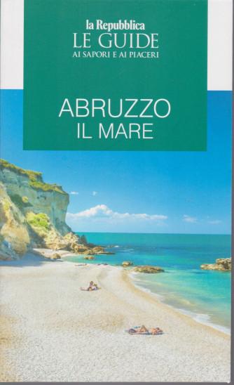 Le guide ai sapori e ai piaceri - Abruzzo - Il mare - n. 2 -