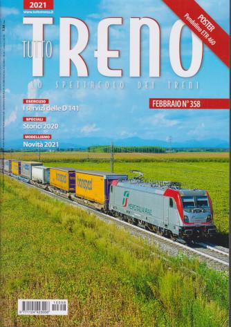 Tutto Treno - n. 358 - febbraio 2021 - mensile