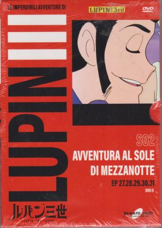 Le imperdibili avventure di Lupin III - Avventura al sole di mezzanotte  - settimanale
