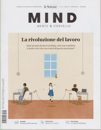 Le Scienze - Mind - Mente & Cervello - La rivoluzione del lavoro n. 195 - marzo 2021 - mensile