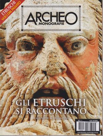 Archeo Monografie - n. 1 - Gli Etruschi si raccontano - febbraio 2021
