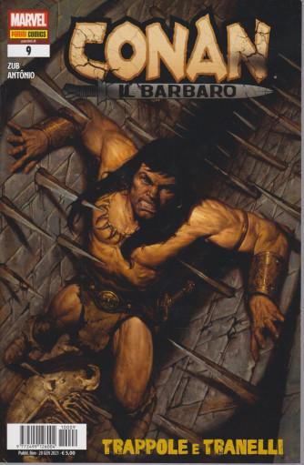 Conan il barbaro - n. 9 -Trappole e tranelli -  bimestrale - 28 gennaio 2021