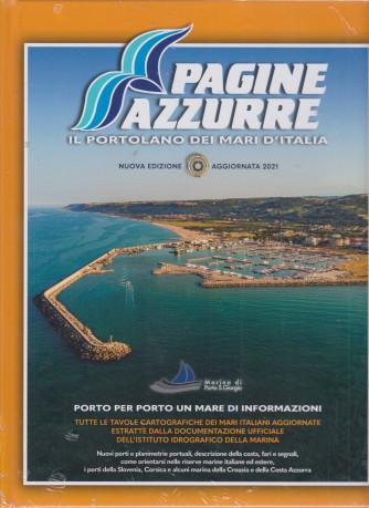 Pagine Azzurre - Edizione 2021    - Il portolano dei mari d'Italia - copertina rigida