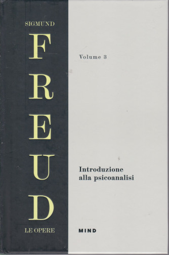 Sigmund Freud - Le opere - Volume 3 -Introduzione alla psicoanalisi - copertina rigida - 605  pagine - copertina rigida