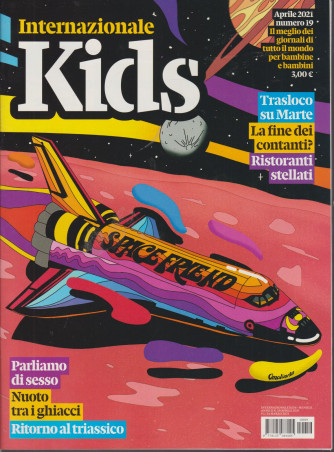 Internazionale Kids - n. 19 - mensile - aprile  2021