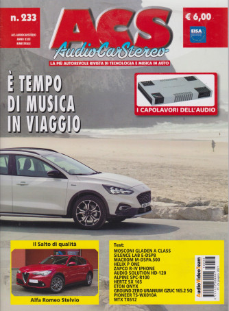 Acs - Audio Car Stereo - n. 233 - bimestrale - 26 giugno 2021