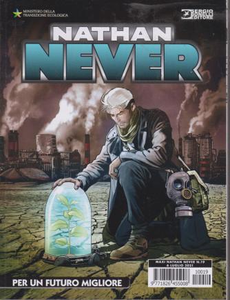 Maxi Nathan Never - n. 19 - Per un futuro migliore - 6 luglio 2021 -
