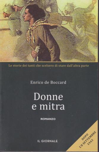 Donne e mitra - Enrico de Boccard - Romanzo