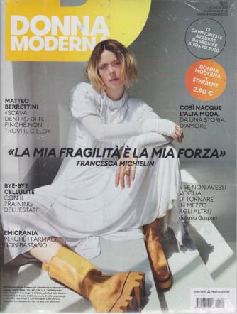 Donna Moderna + Starbene- n. 32 - 22 luglio 2021  - settimanale - 2 riviste