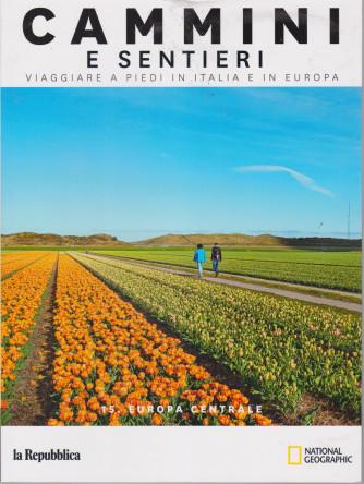 Cammini e sentieri - n. 15 - Europa centrale