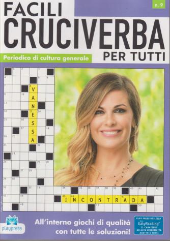 Facili cruciverba per tutti - n. 9 -Vanessa Incontrada -  bimestrale -31/8/2021