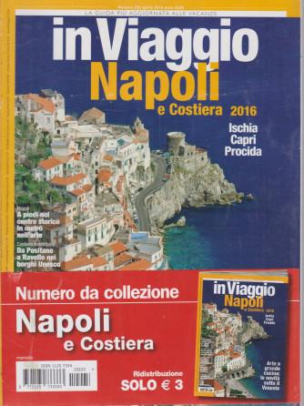 In Viaggio - Napoli e Costiera 2016 - n. 223 - aprile 2016