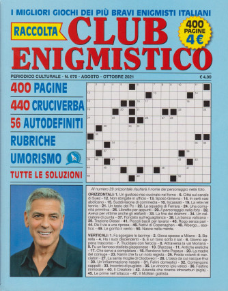 Raccolta Club Enigmistico - n. 670- agosto - ottobre  2021 - 400 pagine