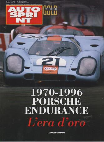 Autosprint Gold collection - n. 17   - 1970-1996 Porsche Endurance - L'era d'oro