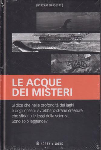 Misteri Nascosti - Le acque dei misteri-  n. 52 - settimanale - copertina rigida
