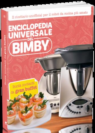 Enciclopedia Universale del Bimby N° 20 Bontà sfiziose da gran buffet
