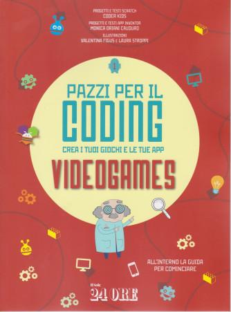 Pazzi per il coding - Crea i tuoi giochi e le tue app videogames - n. 1/2021 - mensile -