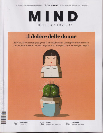 Le Scienze - Mind - Mente & Cervello - Il dolore delle donne-  n. 202 -settembre 2021 - mensile