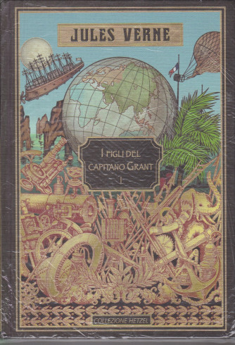 Jules Verne -I figli del Capitano Grant I - 9/4/2021 - settimanale - copertina rigida