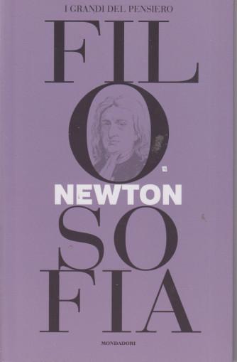 I grandi del pensiero - Filosofia - n.28 - Newton -24/9/2021 - settimanale - 159 pagine