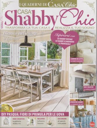I quaderni di Casa Chic  -  Shabby Chic - n. 5 - bimestrale -marzo - aprile  2021