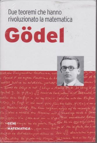 Geni della matematica -Godel- n. 15 - settimanale- 25/6/2021 - copertina rigida