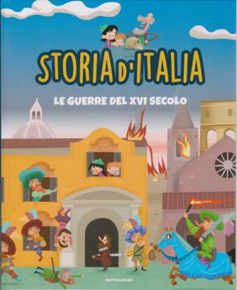 Storia d'Italia -Le guerre del XVI secolo  - n. 28- 23/2/2021 - settimanale - copertina rigida