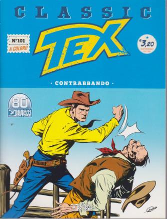 Tex Classic -  Contrabbando - n. 101 - quattordicinale - 15 gennaio 2021