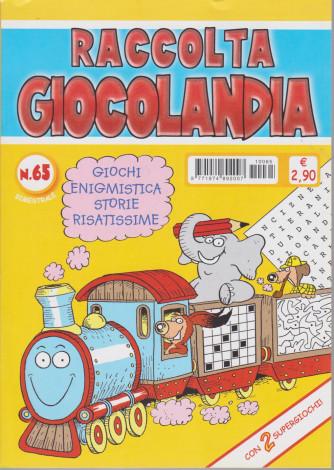 Raccolta Giocolandia - n. 65 - bimestrale - settembre - ottobre 2021