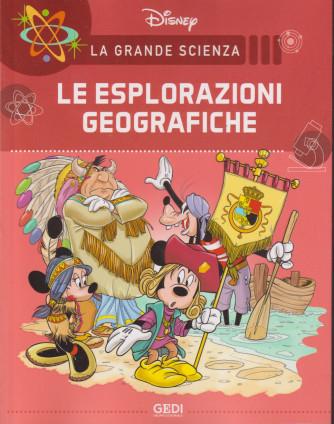 La grande scienza Disney Le esplorazioni geografiche -   n. 27  settimanale -9/10/2021