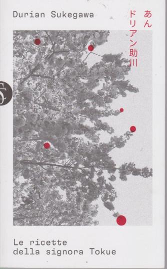 Durian Sukegawa - Le ricette della signora Tokue - n. 12  - settimanale - 180  pagine