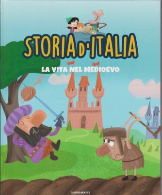 Storia d'Italia -La vita nel Medioevo - n. 25- 2/2/2021 - settimanale - copertina rigida