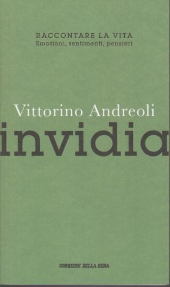 Vittorino Andreoli -Invidia- n. 10 - settimanale - 99 pagine