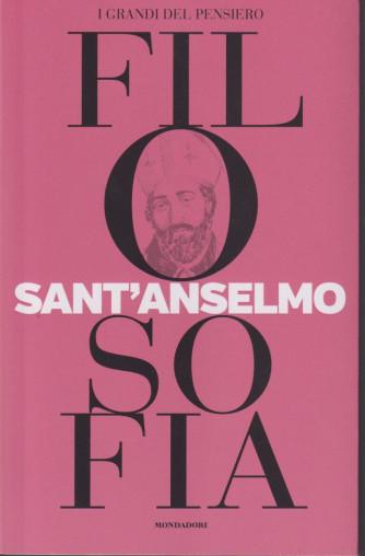 I grandi del pensiero - Filosofia - n.25 - Sant'Anselmo -3/9/2021 - settimanale - 159 pagine