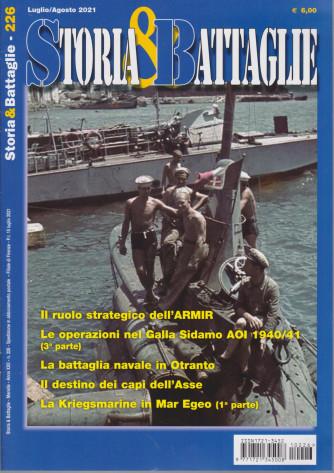 Storia & Battaglie - n. 226 -luglio - agosto   2021 - mensile